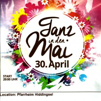 Tanz in den Mai Große Party im Pfarrheim in Hiddingsel ab 20.00 Uhr Einlass